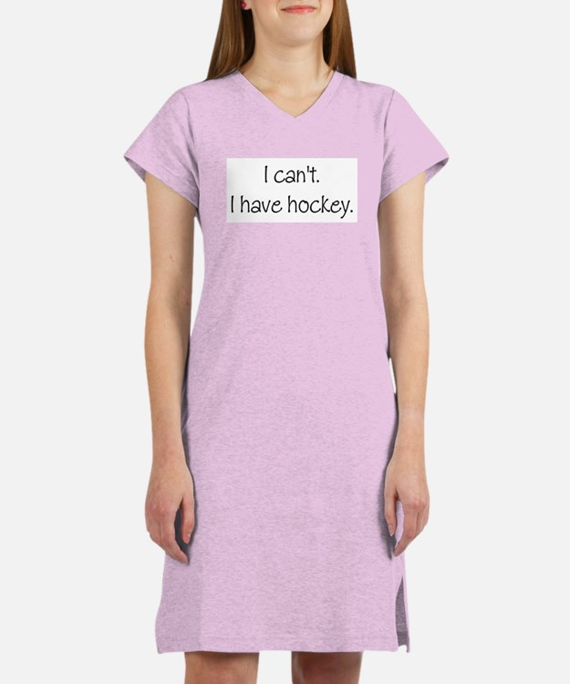 I can't. I have... Women's Nightshirt
