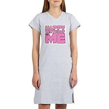 Happy Bday Me (lt pink) Women's Pink Nightshirt