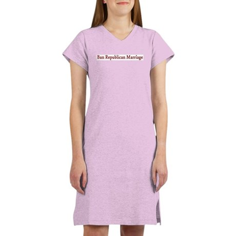 Ban Republican Marriage Women's Nightshirt