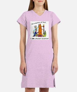 I AM a rocket scientist! Women's Nightshirt