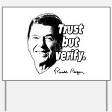 Ronald Reagan Quote Trust But Verify Yard Sign