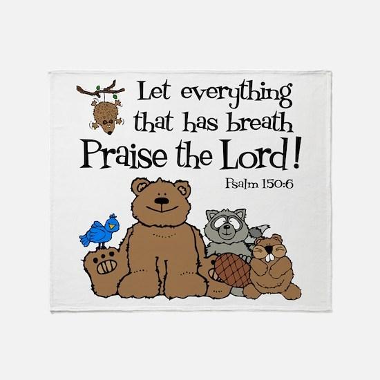 Psalm 150:6 Throw Blanket