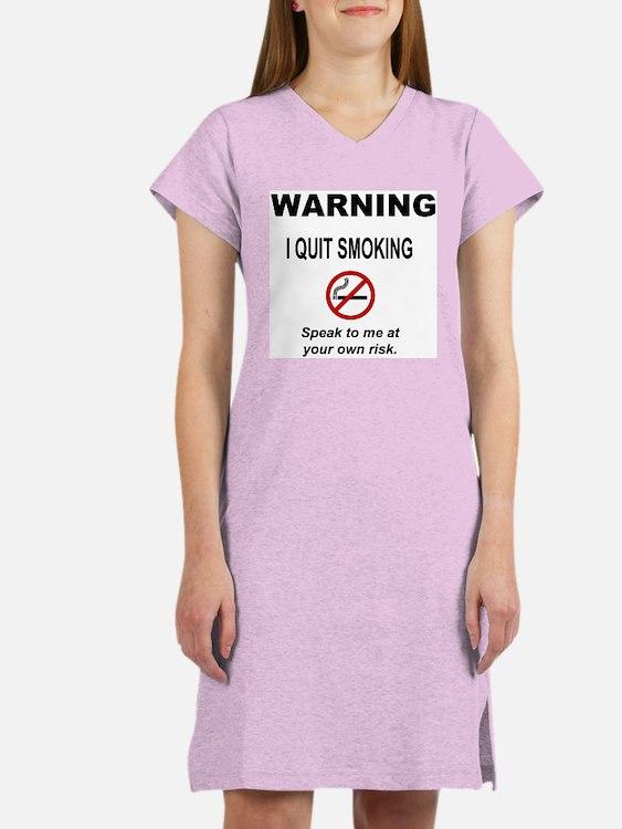 I Quit Smoking Women's Nightshirt