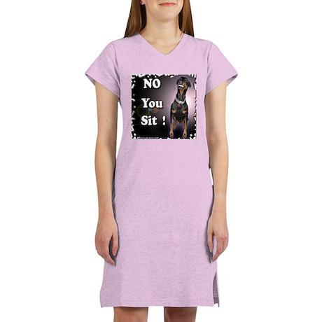 NO YOU SIT Women's Nightshirt