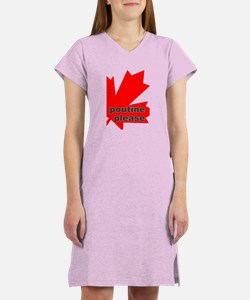 """Poutine please"" Women's Nightshirt"