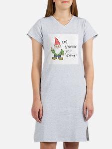 Oh Gnome You Di'nt! Women's Nightshirt