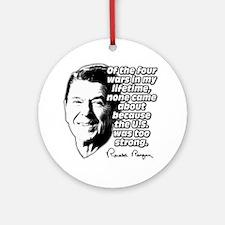 Ronald Reagan Quote Wars Defense Ornament (Round)