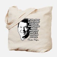 Ronald Reagan Quote Wars Defense Tote Bag