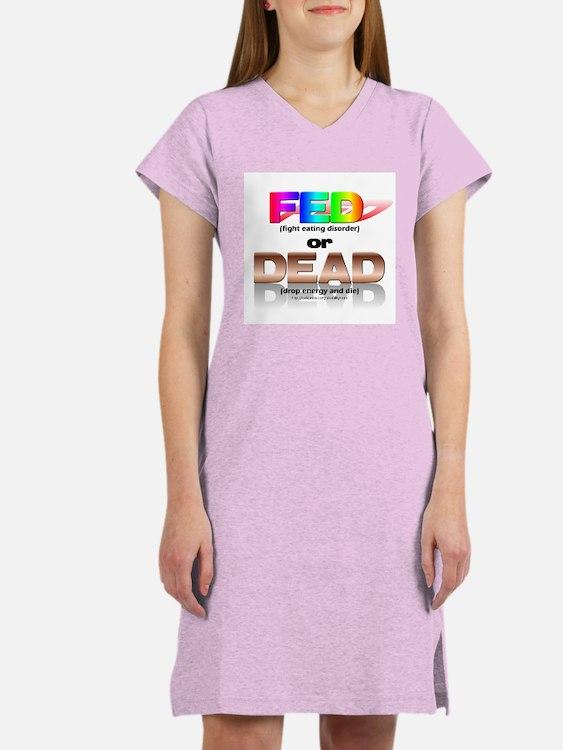 FED or DEAD Women's Nightshirt