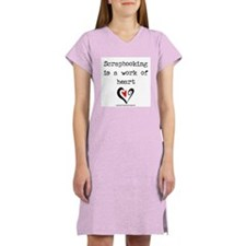Scrapbooking Is A Work Of Heart Women's Nightshirt