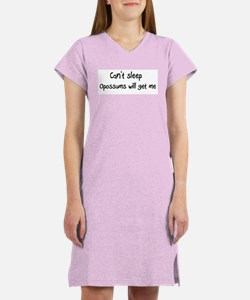 Can't sleep, Opossums will ge Women's Nightshirt