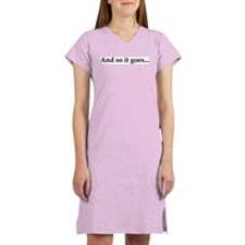 And so it goes... Women's Nightshirt