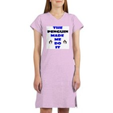 Blame the Penguin Women's Nightshirt