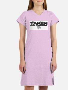 TAKEN!! Women's Nightshirt