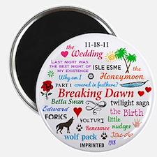 Breaking Dawn 11-18 Magnet