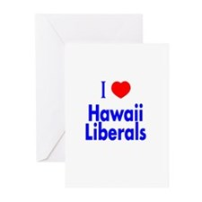 I Love Hawaii Liberals Greeting Cards (Package of