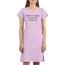Need Minions Women's Nightshirt