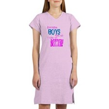 Anything boys can do... Women's Nightshirt