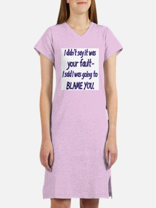 Blame You Women's Nightshirt