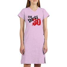 Dirty 30 Women's Nightshirt
