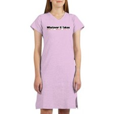 """Whatever It Takes"" Women's Nightshirt"