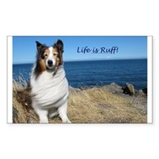 Life is Ruff! Decal