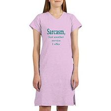 Sarcasm, service i offer Women's Nightshirt