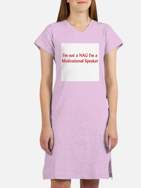 I'm Not a Nag Women's Nightshirt