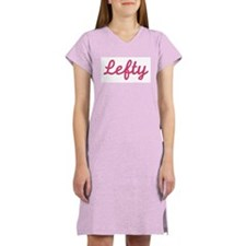 Lefty (Pink) Women's Pink Nightshirt
