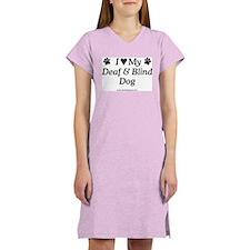 Love My Deaf & Blind Dog Women's Nightshirt