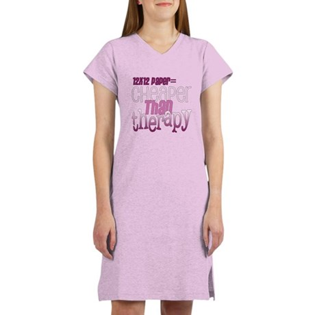 Cheaper than Therapy Women's Nightshirt