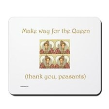 Make Way for the Queen Mousepad