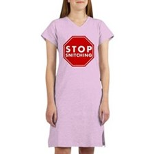 Stop Snitching Women's Nightshirt