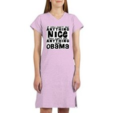 Can't Say Anything Nice Women's Nightshirt