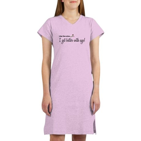 Wine Better With Age Women's Nightshirt