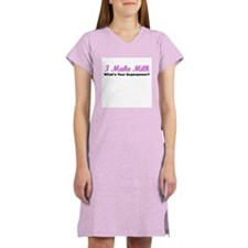 I Make Milk (Pink) Women's Nightshirt