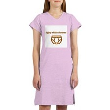 Tighty Whities Forever! Women's Nightshirt
