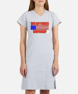 This Isn't Mexico Comprende? Women's Nightshirt