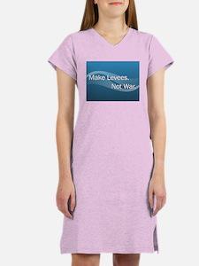 Make Levees, Not War Women's Nightshirt