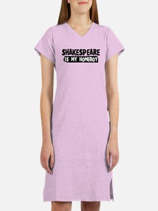Shakespeare is my Homeboy Women's Nightshirt