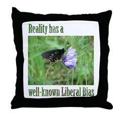 Reality has a Liberal Bias Throw Pillow