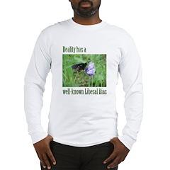 Reality has a Liberal Bias Long Sleeve T-Shirt