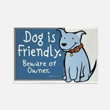 Dog Is Friendly Rectangle Magnet
