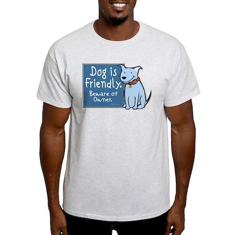 Dog Is Friendly Ash Grey T-Shirt
