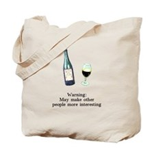 Warning Makes Others Interest Tote Bag