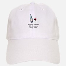 Workout Routine 4 ounces Baseball Baseball Cap