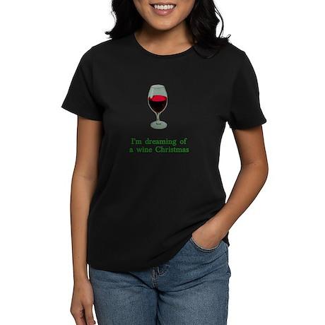 Dreaming of a Wine Christmas Women's Dark T-Shirt