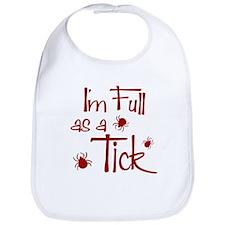 Full as a Tick Bib