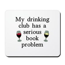 My Drinking Club Mousepad
