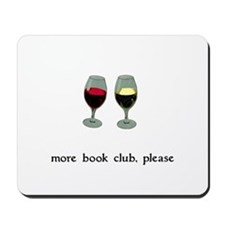 More Book Club Please Mousepad